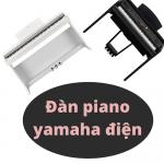 Đàn piano yamaha điện - Đức Trí Music